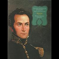 O'Leary, Edecán del Libertador (Spanish Edition)