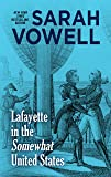 Lafayette in the Somewhat United States (Thorndike Press Large Print Popular and Narrative Nonfiction Series)