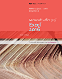 New Perspectives Microsoft Office 365 & Excel 2016: Intermediate