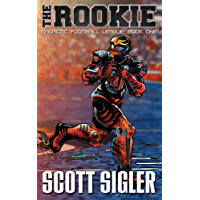 THE ROOKIE (Galactic Football League Book 1)