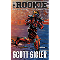 THE ROOKIE (Galactic Football League Book 1) (English Edition)