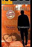 Pariahs & Prodigals (Rain Falls Series #3)