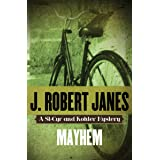 Mayhem (The St-Cyr and Kohler Mysteries Book 1)