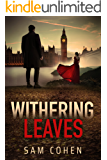 Withering Leaves: A Psychological Contemporary Novel about Choice, Separation & Love