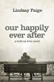 Our Happily Ever After (Bold As Love Book 5)