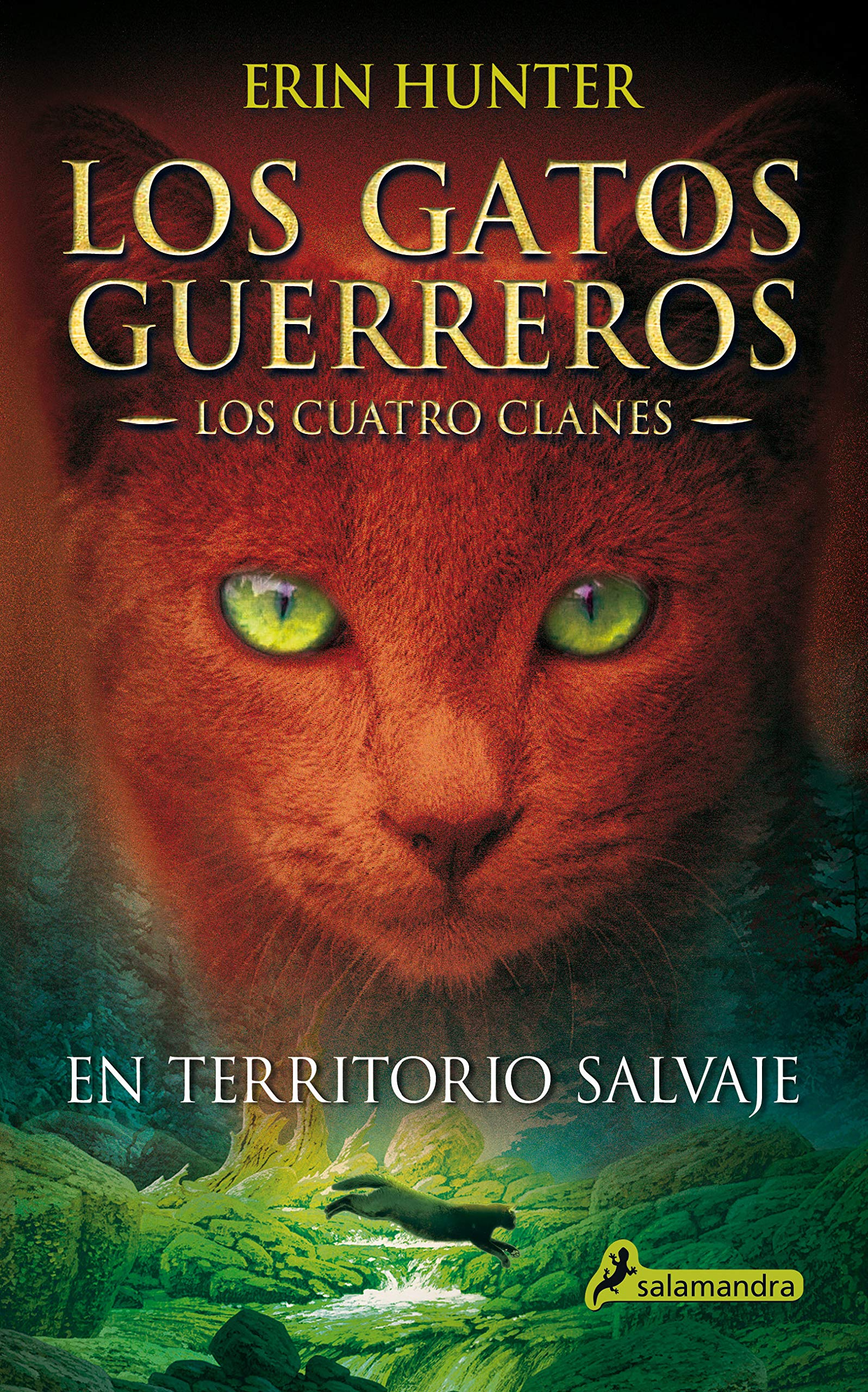 En territorio salvaje Los Gatos Guerreros | Los Cuatro Clanes 1 ...