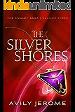 The Silver Shores (The Amulet Saga Book 3)