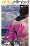 Crazy In Love (South Bay Soundtracks Book 2)