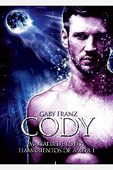 Cody: Ed. Revisada (Manada de Lobos Hambrientos de Amor nº 2) Edición Kindle