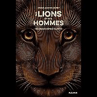 Nouveaux défis à Valrêve (Des lions et des hommes t. 2)