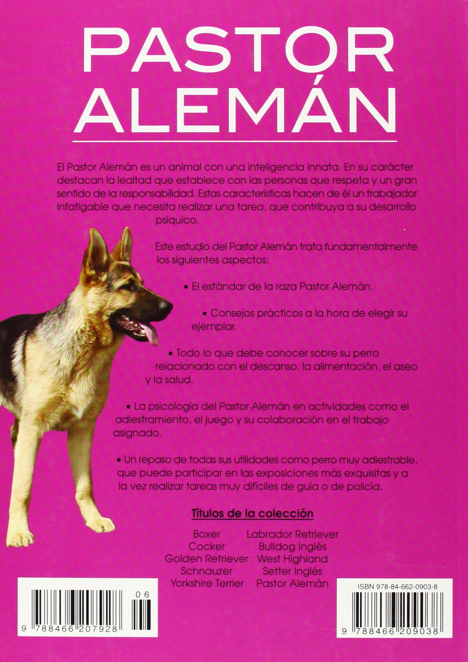 Pastor aleman / German Shepherd (Mi Mascota El Perro) (Spanish Edition): Javier Villahizan: 9788466209038: Amazon.com: Books