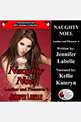 Naughty Noel: Leather and Pleasure