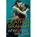When Next We Love