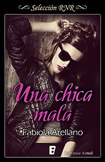Una chica mala (Solo chicas 1) (Spanish Edition)