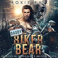 Daddy Biker Bear: Bears of Forest Heights, Book 1