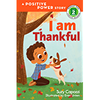 I Am Thankful (Rodale Kids Curious Readers/Level 2 Book 1)