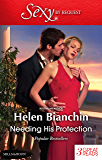 Needing His Protection/The Marriage Possession/The Disobedient Bride/The Greek Tycoon's Virgin Wife (By Request)