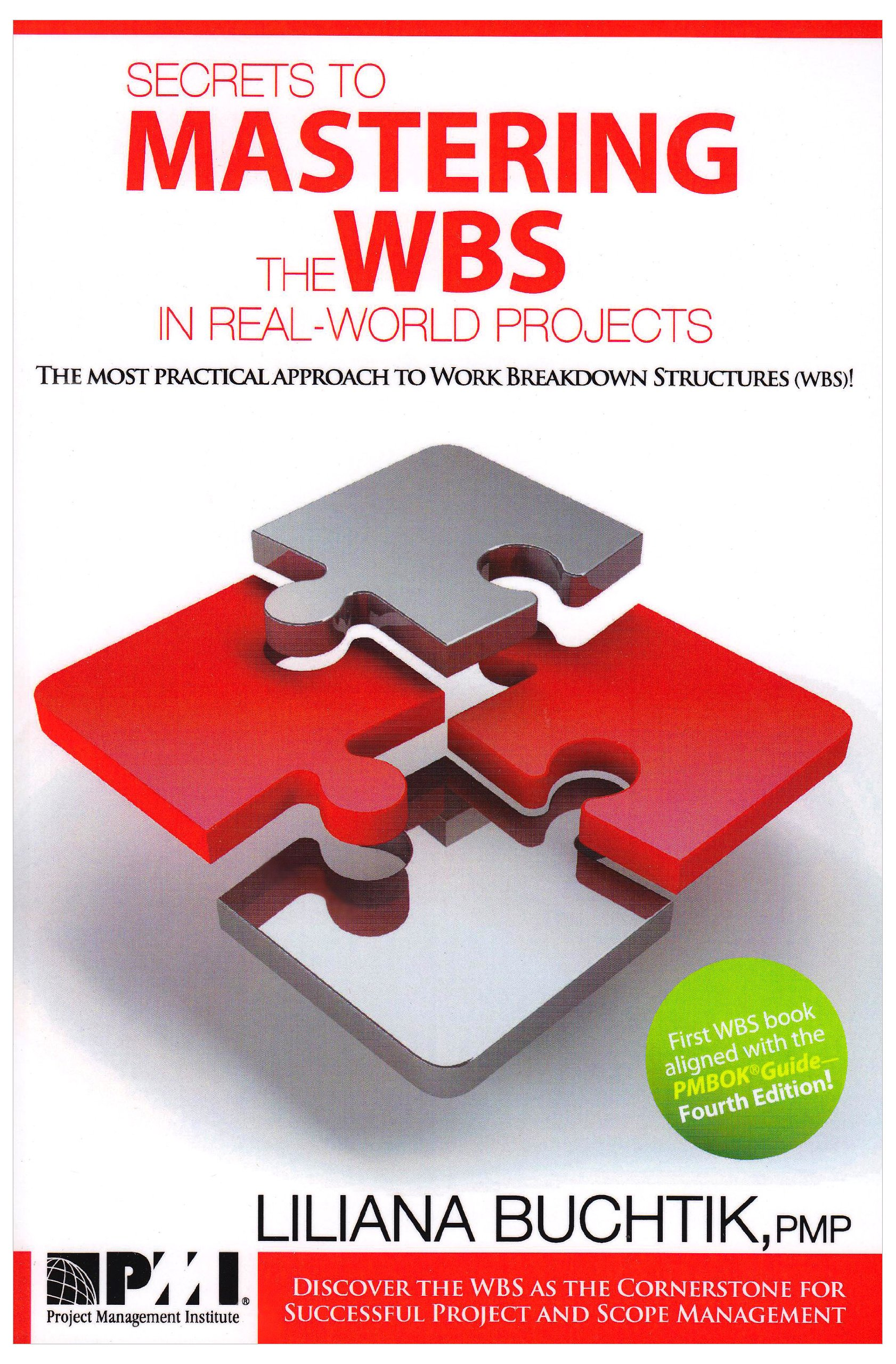 Secrets to Mastering the WBS in Real-World Projects: Amazon.es: Liliana Buchtik: Libros en idiomas extranjeros