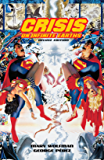 Crisis On Infinite Earths: 30th Anniversary Deluxe Edition