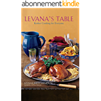 Levana's Table: Kosher Cooking for Everyone (English Edition)