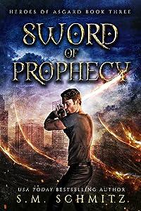Sword of Prophecy (Heroes of Asgard Book 3)