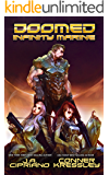 Doomed Infinity Marine: A Space Adventure (Bug Wars Book 1)