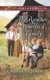 The Rancher Inherits a Family (Love Inspired Historical: Return to Cowboy Creek)
