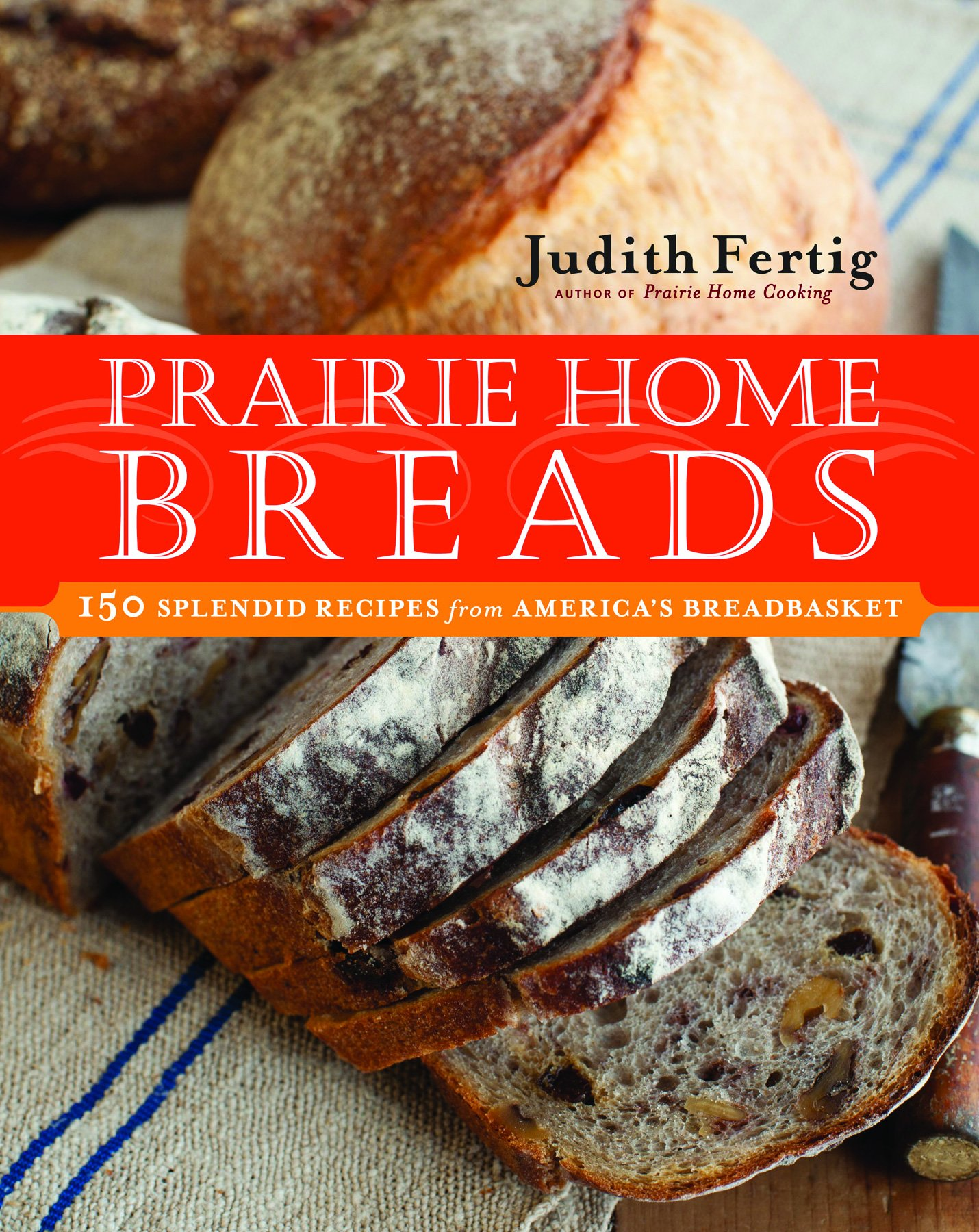 Download Prairie Home Breads: 150 Splendid Recipes from America's Breadbasket pdf