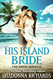 His Island Bride (The Bride Series Book 4)