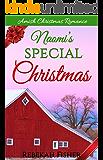 AMISH CHRISTMAS ROMANCE: Naomi's Special Christmas