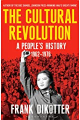 The Cultural Revolution: A People's History, 1962—1976 (Peoples Trilogy 3) Kindle Edition