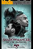 Shadowmancer (Paladin Charm Book 1)