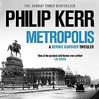 Metropolis: Bernie Gunther, Book 14