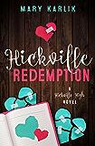 Hickville Redemption (Hickville High Book 3)