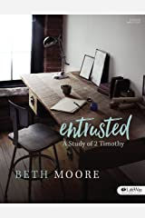 Entrusted - Bible Study Book: A Study of 2 Timothy Paperback