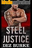 Steel Justice (Steel Infidels Series Book 2)