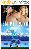 Ropin' a Romeo (The Boot Knockers Ranch Montana Book 3)
