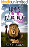 Lions and the Living Dead: Mystery (Madigan Amos Zoo Mysteries Book 4)