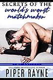 Secrets of the World's Worst Matchmaker (The Baileys Book 7)