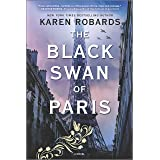 The Black Swan of Paris: A WWII Novel