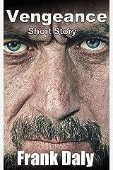Vengeance: Short Story Kindle Edition