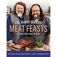 The Hairy Bikers' Meat Feasts: With Over 120 Delicious Recipes - A Meaty Modern Classic (English Edition)
