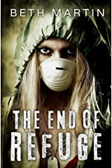 The End of Refuge: A Near Future Thriller Kindle Edition