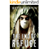 The End of Refuge: A Near Future Thriller