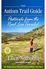 The Autism Trail Guide: Postcards from the Road Less Traveled Kindle Edition