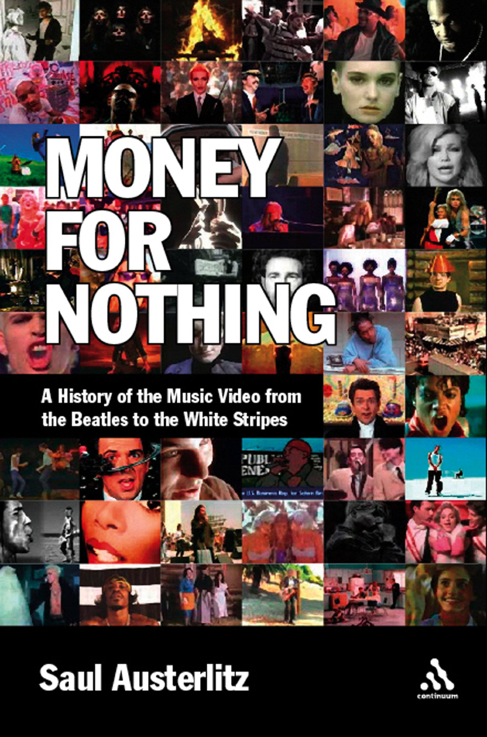 Read Online Money for Nothing: A History of the Music Video from the Beatles to the White Stripes pdf epub