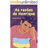 As razões de Henrique (Clichês em rosa, roxo e azul Livro 8)