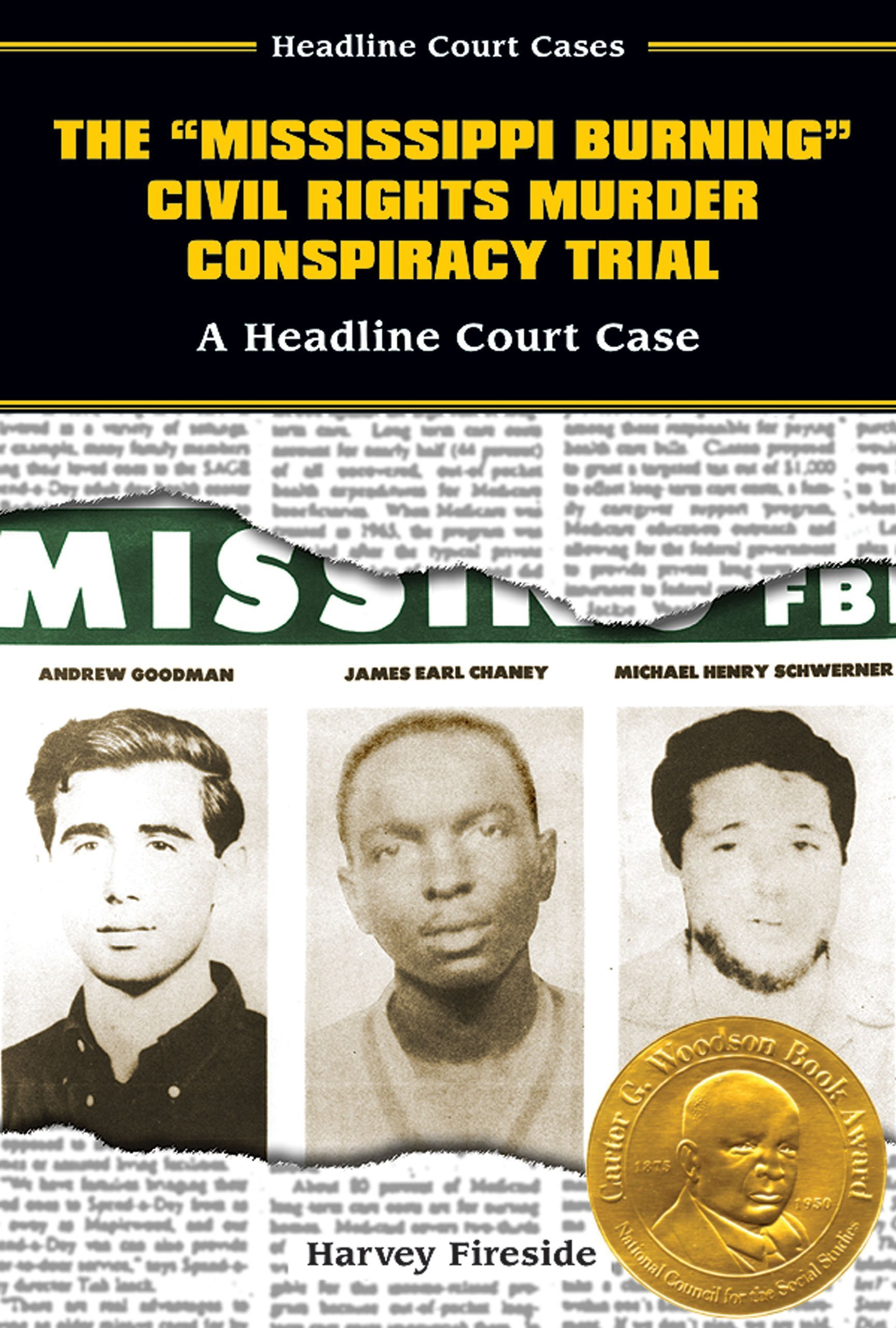 The Mississippi Burning Civil Rights Murder Conspiracy Trial: A Headline Court Case (Headline Court Cases) PDF