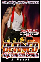 BURNED (The Men of CLE-FD Book 3) Kindle Edition