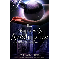 The Kidnapper's Accomplice (Glass and Steele Book 10)